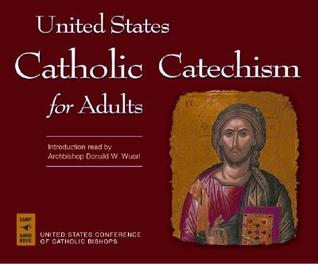 United states catholic catechism for adults by united states united states catholic catechism for adults by united states conference of catholic bishops fandeluxe Images