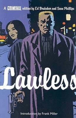 Criminal, Vol. 2: Lawless