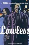Criminal, Vol. 2: Lawless (Criminal, #2)