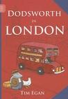 Dodsworth in London by Tim Egan