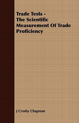 Trade Tests - The Scientific Measurement of Trade Proficiency