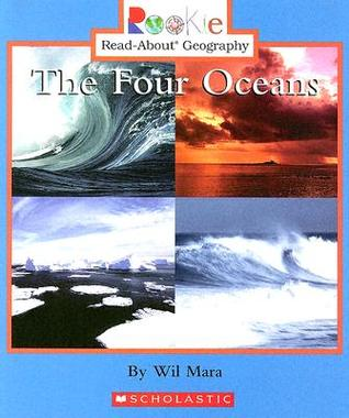 The Four Oceans By Wil Mara - Earth's four oceans