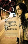 Escaping The Devil's Bedroom
