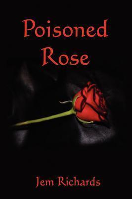 Poisoned Rose