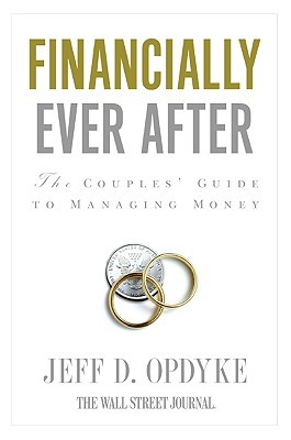 Financially Ever After by Jeff D. Opdyke