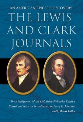 The lewis and clark journals an american epic of discovery by gary 2071714 fandeluxe Choice Image