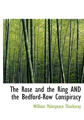 The Rose and the Ring and the Bedford-Row Conspiracy