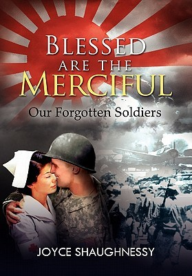 Blessed Are the Merciful by Joyce Shaughnessy