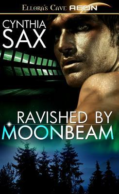 Ravished by Moonbeam (Moonbeam, #2)
