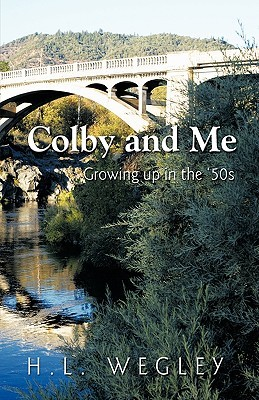 Colby and Me: Growing Up in the 50's