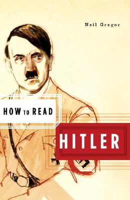 How to Read Hitler(How to Read...)