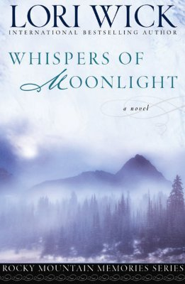 Whispers of Moonlight by Lori Wick