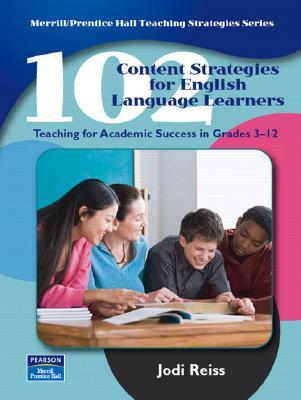 102 Content Strategies For English Language Learners Teaching For