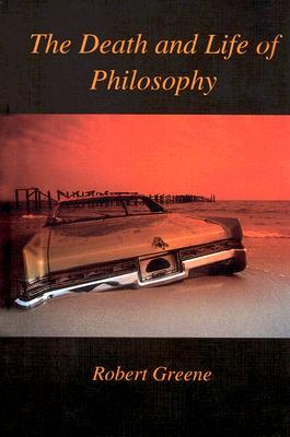 Death and Life of Philosophy
