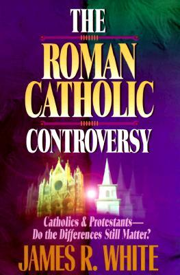 The Roman Catholic Controversy