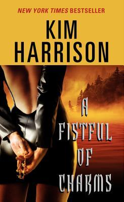 Book Review: Kim Harrison's A Fistful of Charms
