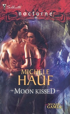 Moon Kissed (Wicked Games #2)