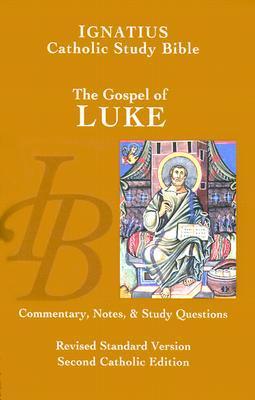 Ignatius catholic study bible the gospel of luke by scott hahn 114401 fandeluxe Choice Image
