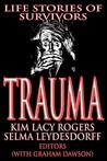 Trauma: Life Stories of Survivors