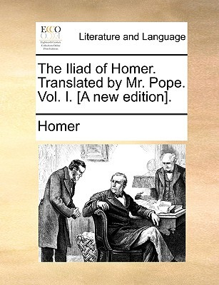 The Iliad of Homer. Vol 1 of 6