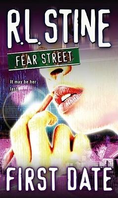 First Date (Fear Street, #16)