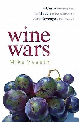 Wine Wars by Mike Veseth