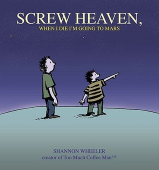 EBook box: Screw Heaven, When I Die I'm Going to Mars