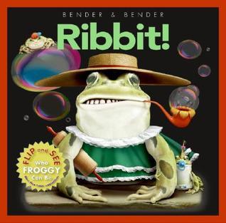 Ribbit! by Bender & Bender