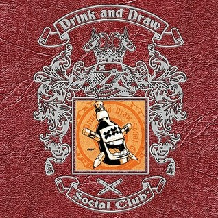 Drink and Draw Social Club, Vol. 2 Limited Edition