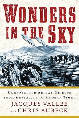Wonders in the Sky by Jacques F. Vallée