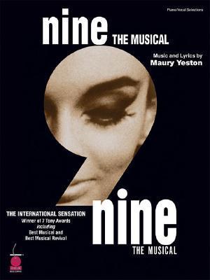 Nine - 2003 Edition by Maury Yeston