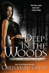 Deep In the Woods (Vampire Babylon, #6)