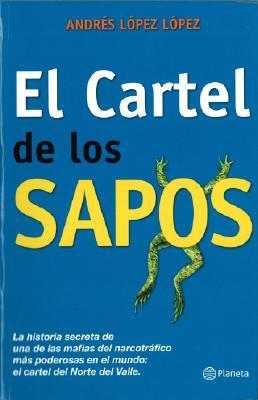 El Cartel de los Sapos/The Cartel of the Snitches