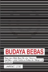 Budaya Bebas by Lawrence Lessig