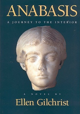 Anabasis: A Journey to the Interior: A Novel