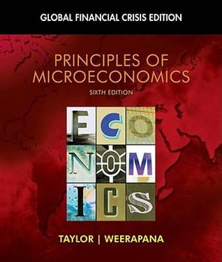 Principles of Microeconomics: Global Financial Crisis Edition (with Global Economic Crisis GEC Resource Center Printed Access Card)