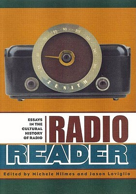 Radio Reader: Essays in the Cultural History of Radio