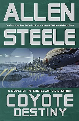 Coyote Destiny by Allen M. Steele