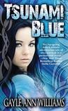 Tsunami Blue (Tsunami Blue, #1)