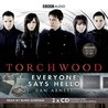 Torchwood: Everyone Says Hello