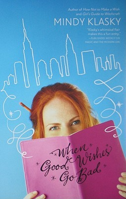 When Good Wishes Go Bad (As You Wish, #2)