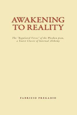 Awakening to Reality: The