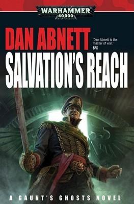 Salvation's Reach (Gaunt's Ghosts, #13)