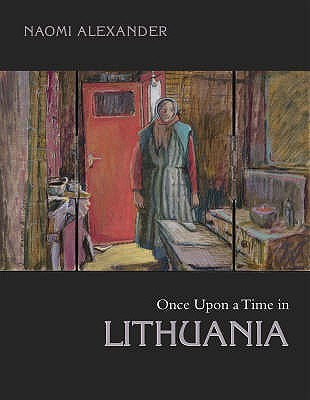 Once Upon A Time In Lithuania