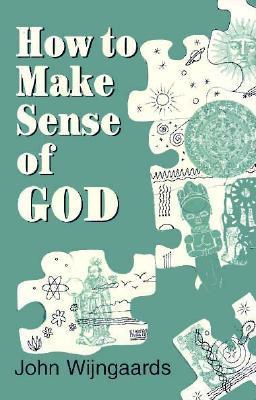 How to Make Sense of God
