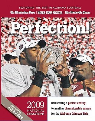 Perfection! Alabama Crimson Tide: 2009 Championship Season
