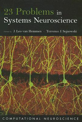 23 Problems in Systems Neuroscience 978-0195148220 por Terrence J. Sejnowski PDF DJVU