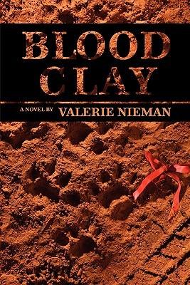 Blood Clay by Valerie Nieman