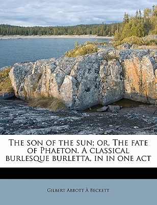 The Son of the Sun; Or, the Fate of Phae...