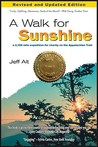 A Walk for Sunshine: A 2,160 Mile Expedition for Charity on the Appalachian Trail